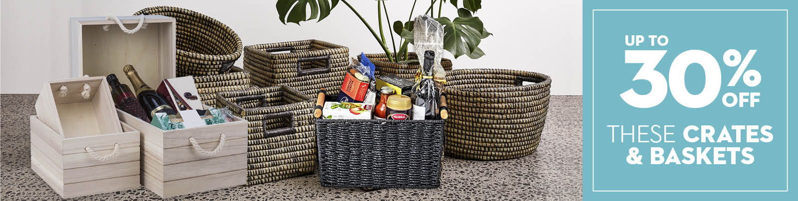 30% off Crates & Baskets